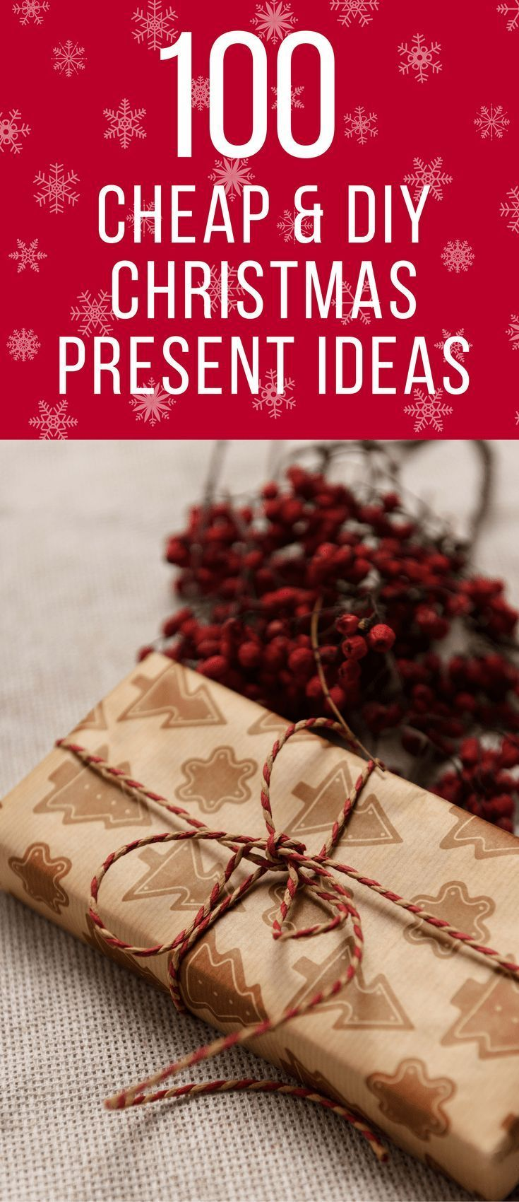 100 Cheap DIY Christmas Gift Ideas | Pinterest | DIY Christmas ...