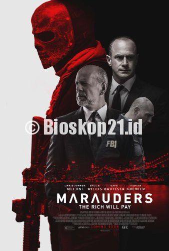 watch movie Marauders (2016) online - http://bioskop21.id/film/marauders-2016
