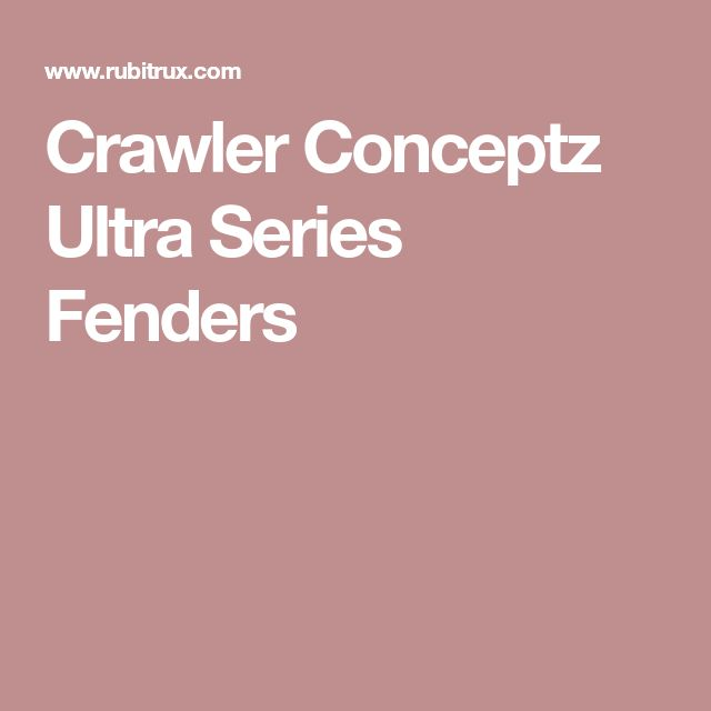 Crawler Conceptz Ultra Series Fenders