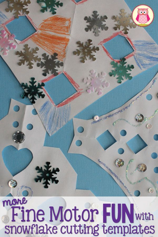 Winter fine motor activities for kids. Use snowflake cutting templates to create snowflakes than decorate with a hole punch, sequins, gems, glitter glue....