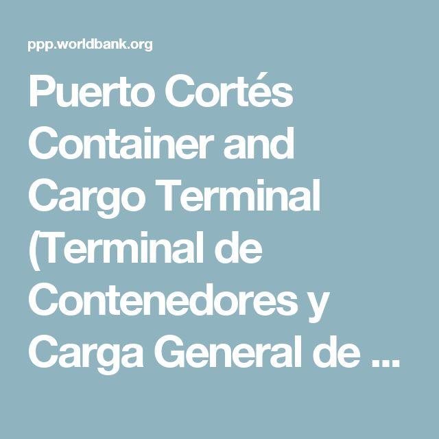 Puerto Corts Container and Cargo Terminal Terminal de