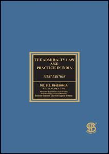 Admiralty Law and Practice in India
