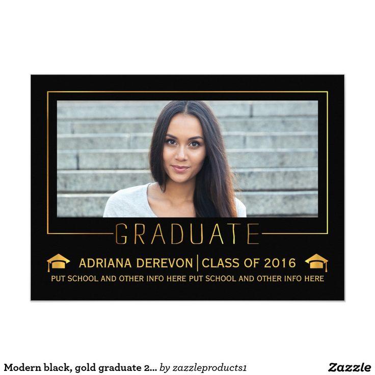 Modern black, gold #graduate 2016 #graduation photo #invitation