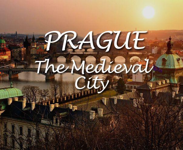 Prague The Medieval City