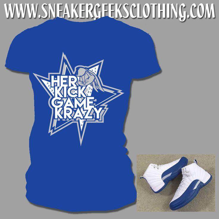 HER KICK GAME KRAZY Women's T-Shirt to match Jordan 12 French Blue