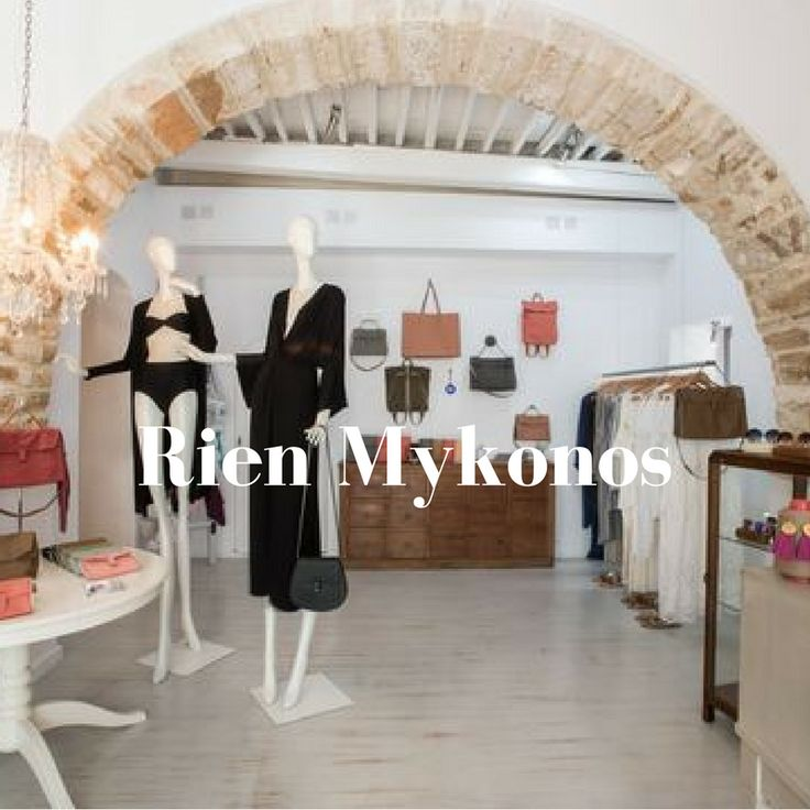 RIEN boutique in Mykonos. Location details: 14, Florou Zouganeli str. (Ano Matogianni)