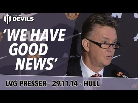 'We Have Good News' | Manchester United Vs Hull City | Van Gaal Press Co...