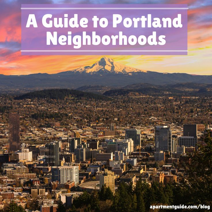 Thinking of moving to Portland? You need to check out this guide! This is the ultimate guide to Portland Neighborhoods.