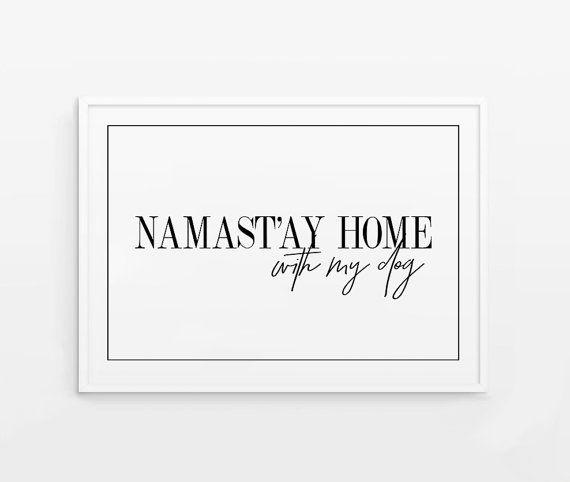 Namast'ay home poster. Dog quote printable. Dog por Byoliart