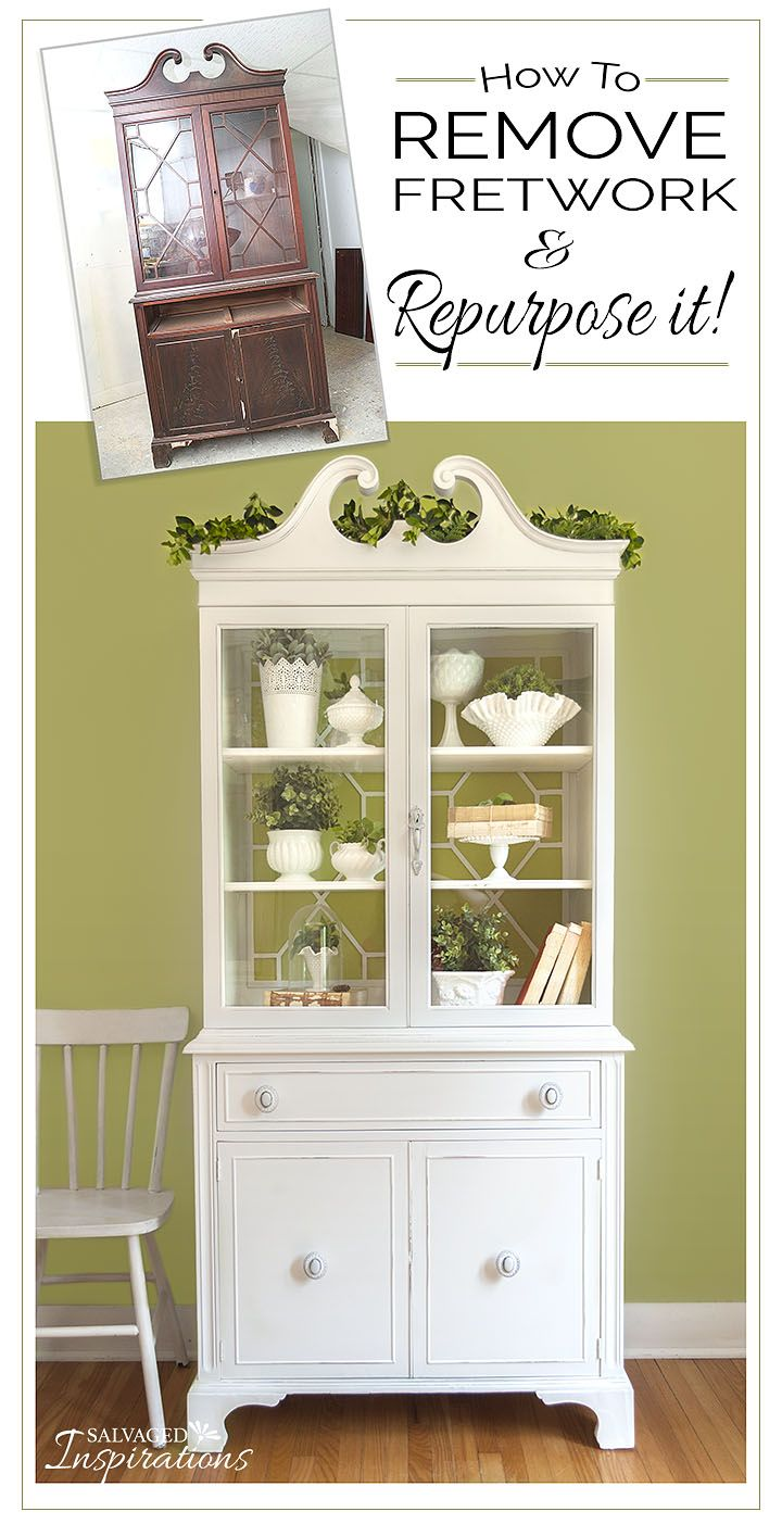 China Cabinet Restyle   How To Remove And Repurpose Old Fretwork   Salvaged  Inspirations