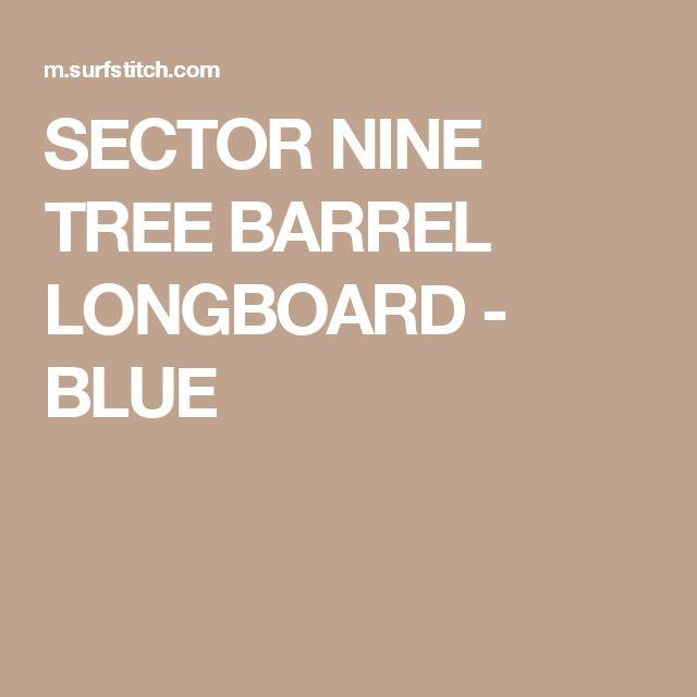 SECTOR NINE TREE BARREL LONGBOARD - BLUE