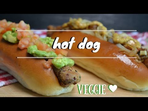 Hot dogs - Perros Calientes Vegetarianos - YouTube