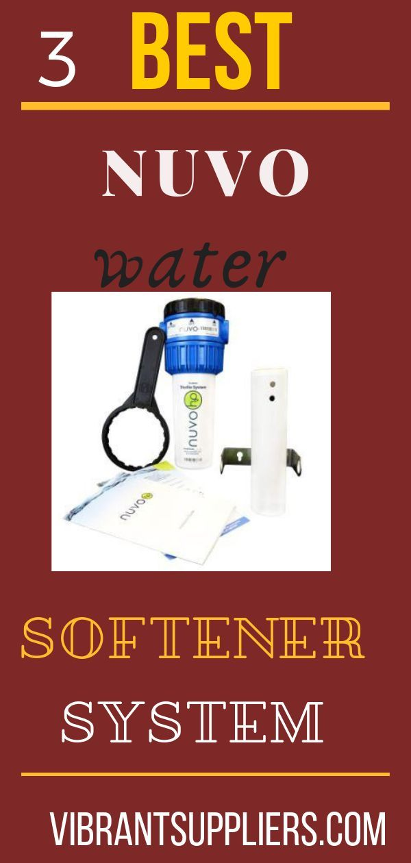 Nuvo Water Softener Reviews Updated Guide 2020 Water Softener Water Softener Salt Softener