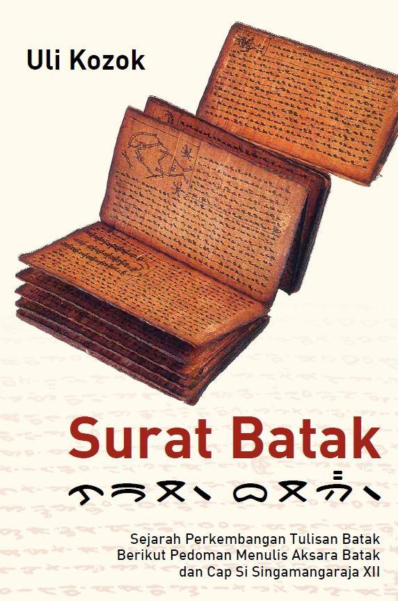 Surat Batak by Uli Kozok. Published on 14 December 2015.