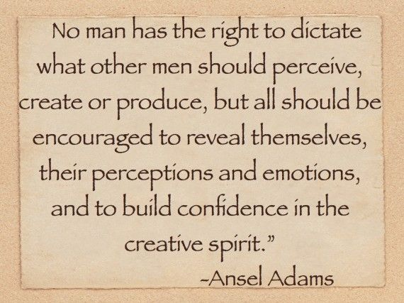 Ansel Adams on Creativity. What is your definition of creativity.