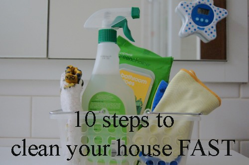10 steps to clean your house fast