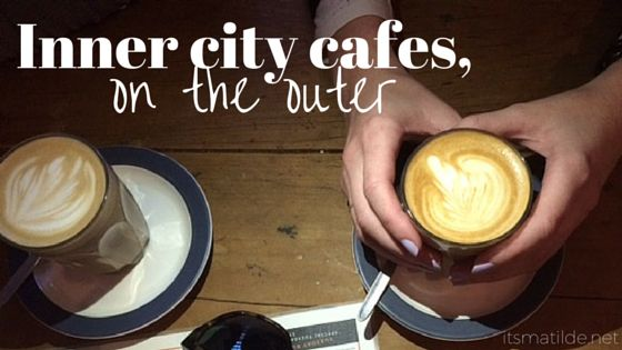 Inner City Cafes, on the outer