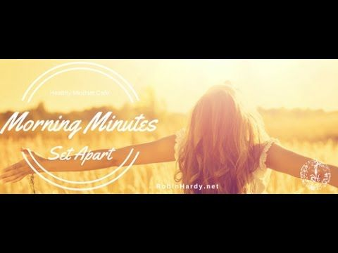 """#MorningMinutes  Today's topic: Set Apart """"And Joshua said to the people, """"Sanctify yourselves, for tomorrow the LORD will do wonders among you."""" Joshua 3:5  https://www.facebook.com/healthymindsetcafe/ http://robinhardy.net/products/30-day-thrive/"""
