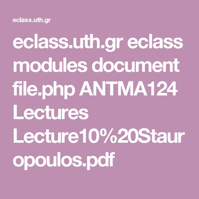 eclass.uth.gr eclass modules document file.php ANTMA124 Lectures Lecture10%20Stauropoulos.pdf