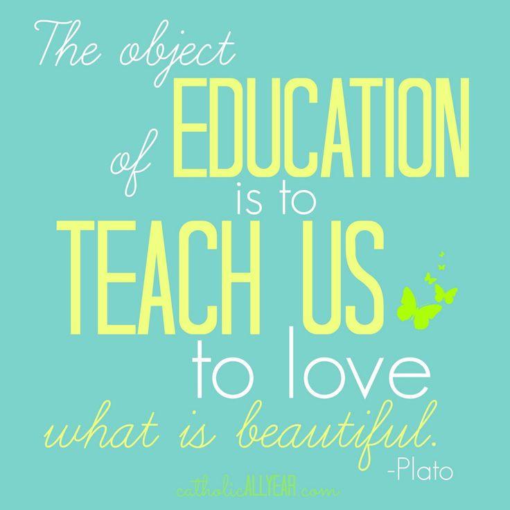 Catholic All Year: Free Printable Plato quote, education, school, homeschool
