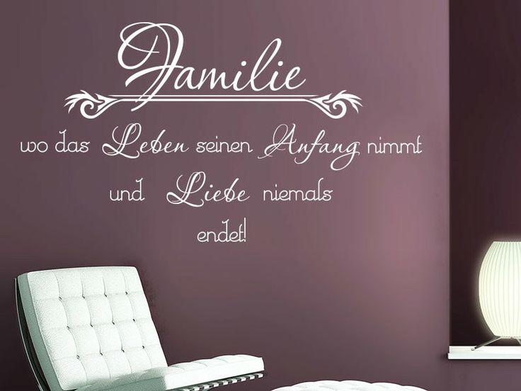 Familie wo das Leben seinen Anfang nimmt und Liebe niemals endet. Mit diesem Wandtattoo Spruch zeigen Sie ganz klar, dass Ihre Familie bei Ihnen groß geschrieben wird.
