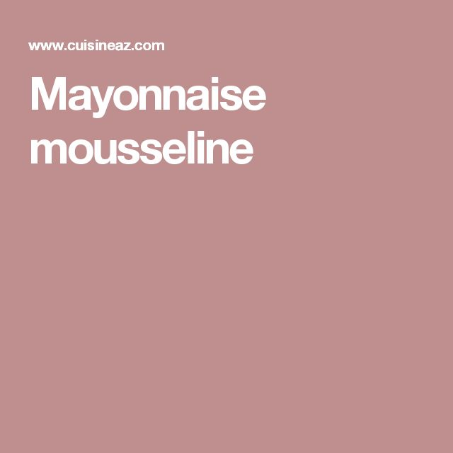 Mayonnaise mousseline