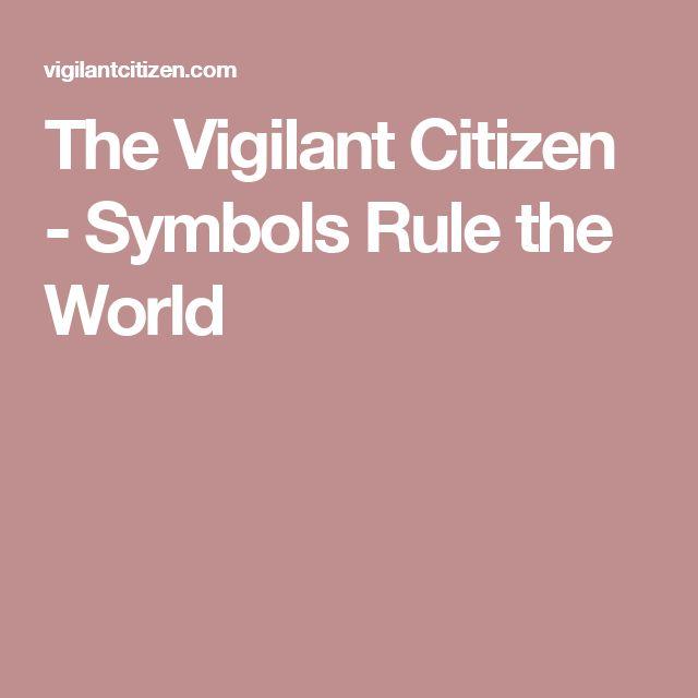 The Vigilant Citizen - Symbols Rule the World