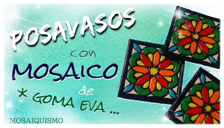 POSAVASOS MOSAICO GOMA EVA
