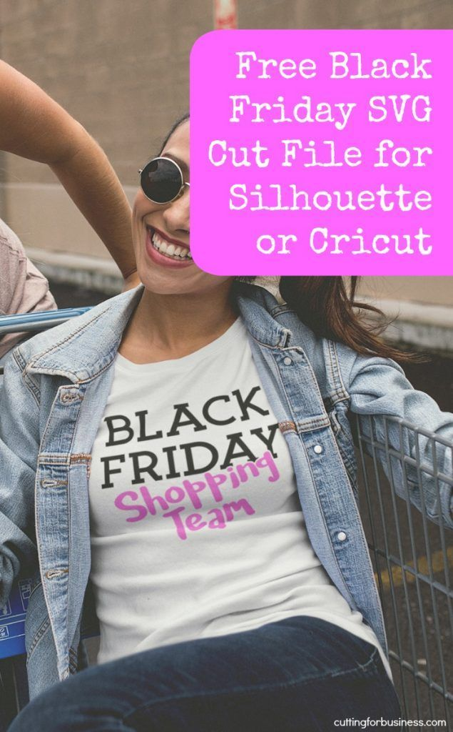 Free Black Friday SVG Cut File and Sale Ideas & Tips
