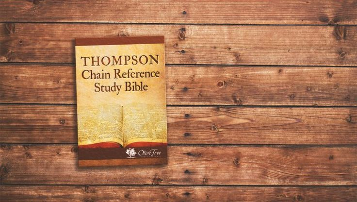 Look Inside: Thompson Chain Reference Study Bible