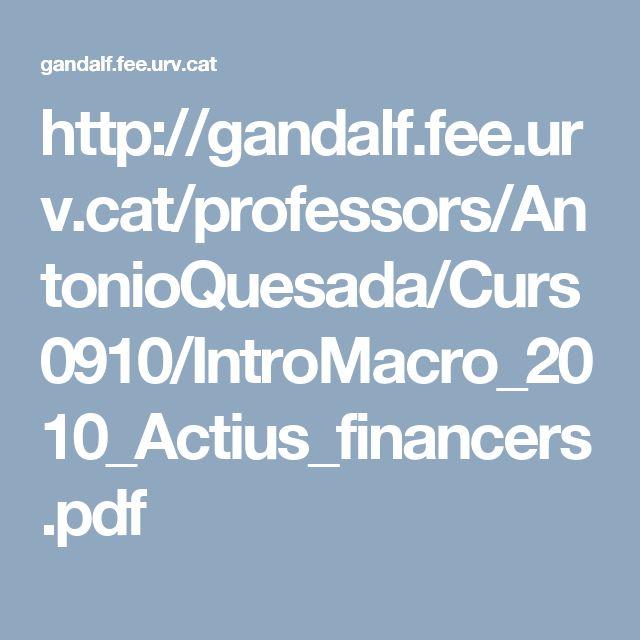 http://gandalf.fee.urv.cat/professors/AntonioQuesada/Curs0910/IntroMacro_2010_Actius_financers.pdf