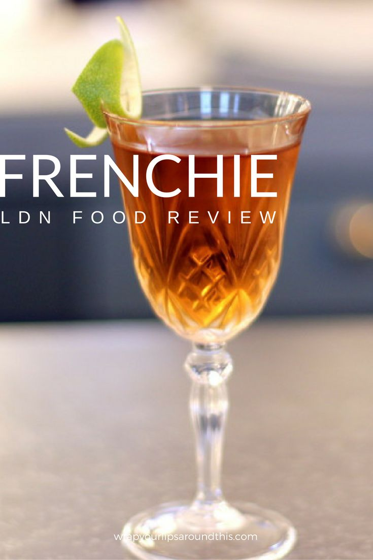 Frenchie Restaurant Review - Contemporary French food in Covent Garden. Read more on wrapyourlipsaroundthis.com.