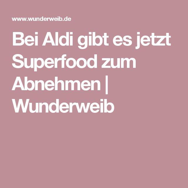 Bei Aldi gibt es jetzt Superfood zum Abnehmen | Wunderweib