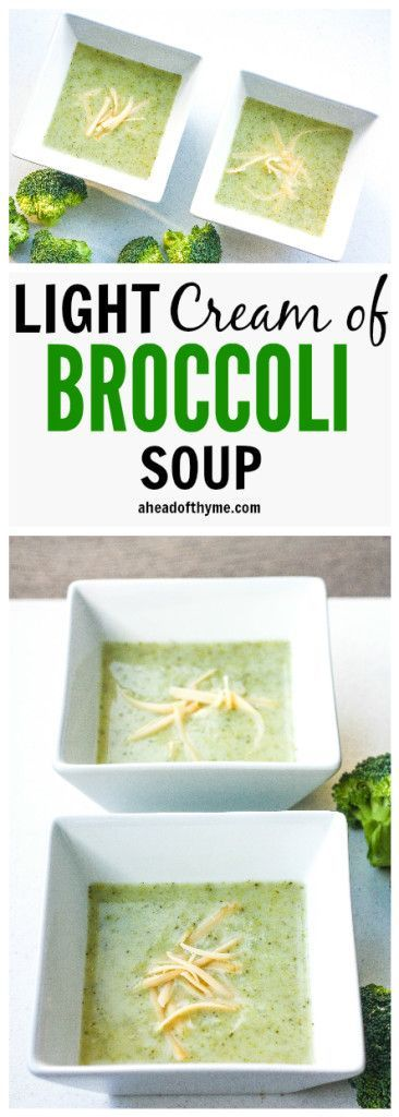 "Light Cream of Broccoli Soup: It's easy to make creamy, thick and flavourful cream of broccoli soup in your own home. Make it ""light"" today without heavy cream! 