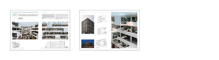 Henning Larsen Architects. Ostensjoveien 27. Olso (Norway)2013 WORKFORCE SERIES Published in a+t 44 A Better Place to Work 2 https://aplust.net/tienda/revistas/Serie%20WORKFORCE/A%20Better%20Place%20to%20Work%202/
