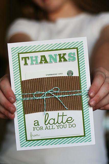 Starbucks gift card- Thanks a latte!Thank You Gift, Teacher Appreciation, Teachers Gift, Teachers Appreciation, Gift Ideas, Appreciation Gift, Gift Cards, Thanks A Latte, Handmade Gift