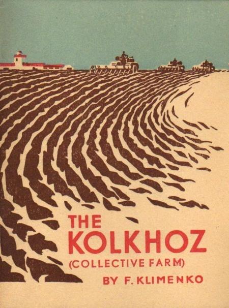 the kolkhoz (collective farm)