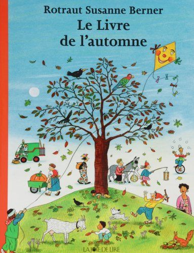 Le livre de l'automne: Amazon.fr: Rotraut Susanne Berner: Livres