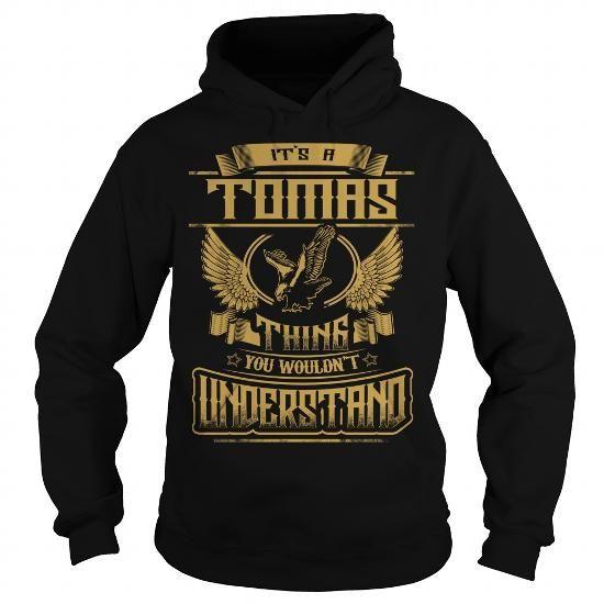 I Love TOMAS TOMASYEAR TOMASBIRTHDAY TOMASHOODIE TOMASNAME TOMASHOODIES  TSHIRT FOR YOU T-Shirts