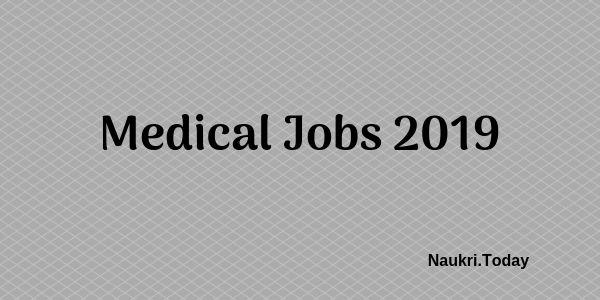 Apply Here For Medical Jobs 2019 2020 Medical Vacancies Check Here Medical Jobs Medical How To Apply