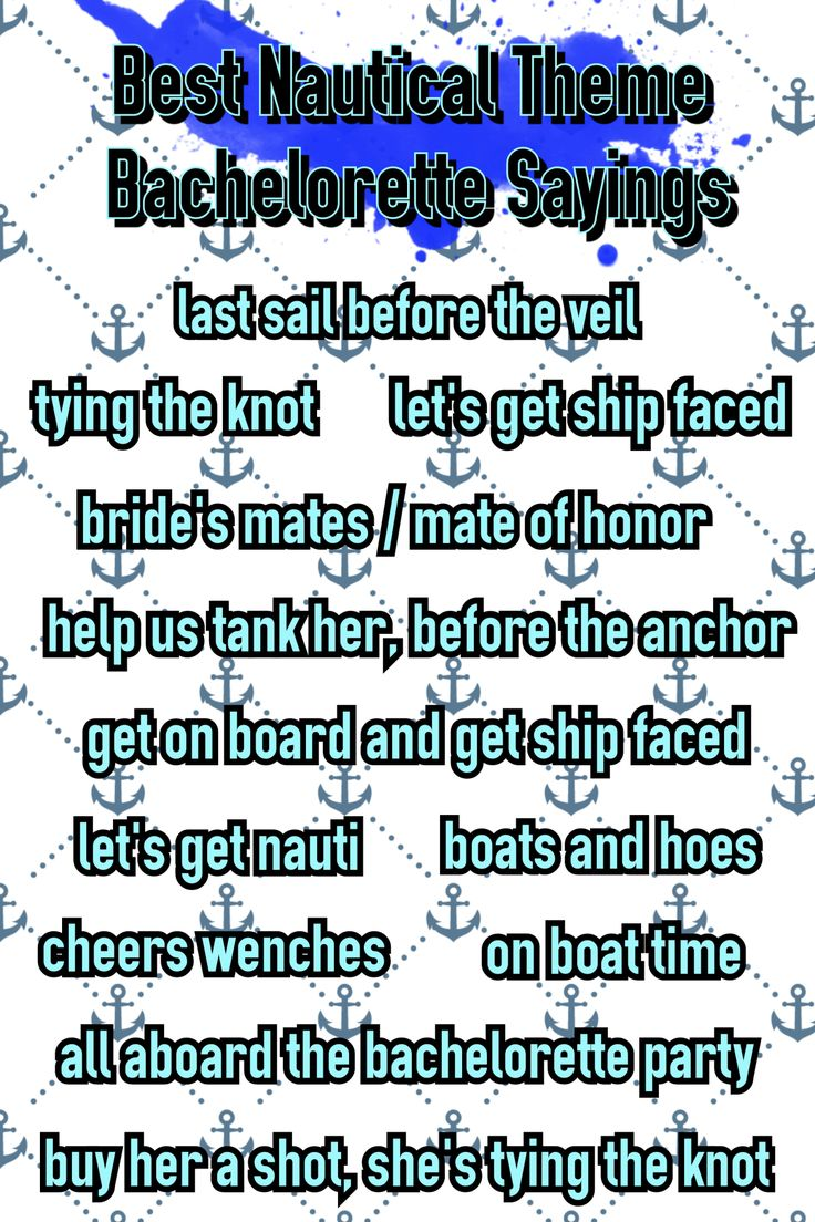 Best Nautical Theme Bachelorette Party Sayings. Last sail before the fail. Get ship faced. Bachelorette Party Shirts. bridesmaidsconfession.com