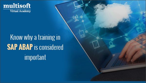 Know why a training in SAP ABAP is considered important