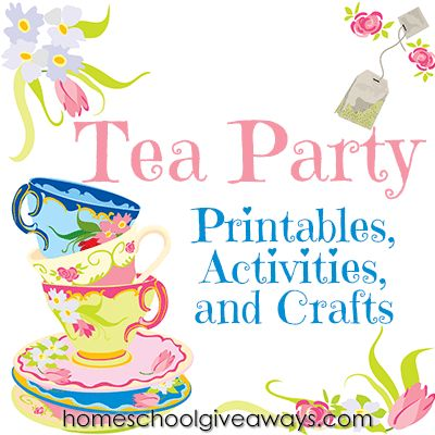 Tea Party Printables, Activities and Crafts | Homeschool Giveaways