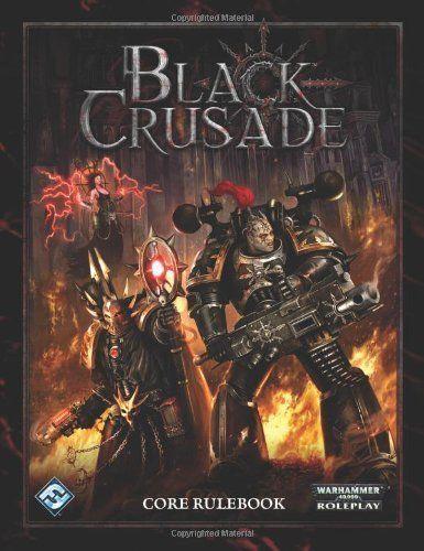 Black Crusade - Core Rulebook - Warhammer 40k Roleplay RPG - OOP