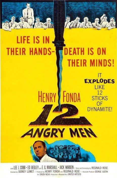 12 Angry Men - 1957 Yönetmen: Sidney Lumet Yazar: Reginald Rose Oyuncular: Henry Fonda (Juror 8), Lee J. Cobb (Juror 3), Martin Balsam (Juror 1)