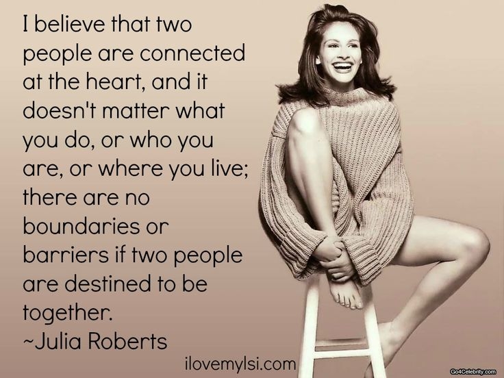 Julia Roberts on love
