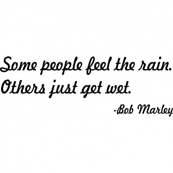 one of my favorite quotesPeople Feelings, I Wonder Quotes, Bobmarley, Bobs Marley Quotes, Bobs Marley Feelings The Rain, Weird People Quotes, Beautiful People Quotes, Bobs Marley Love Quotes, Bob Marley