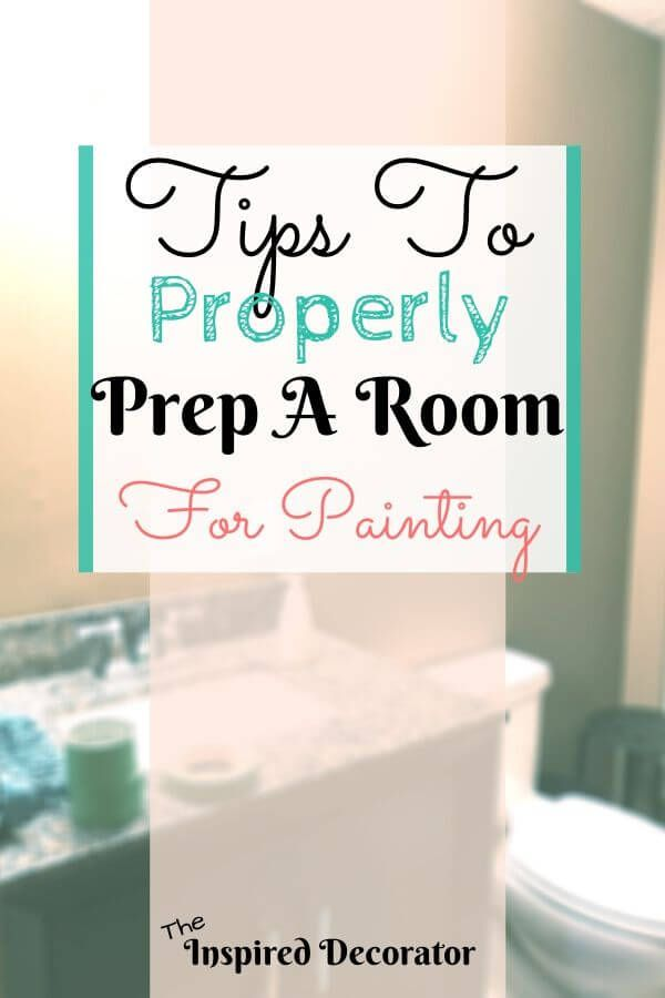 How To Prep A Room For Painting The Inspired Decorator Professional Decor Room Room Paint Interior painting preparation for room