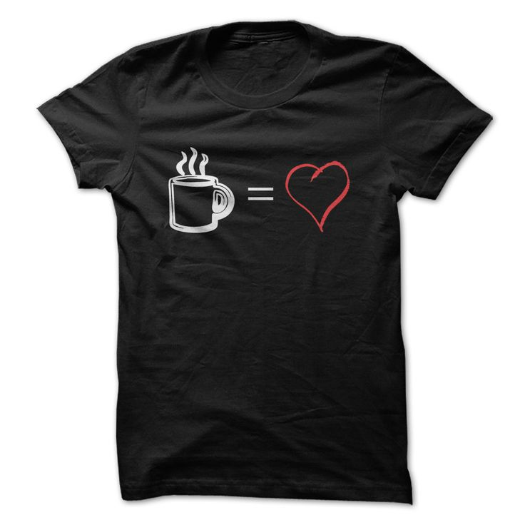 Coffee Equals Love