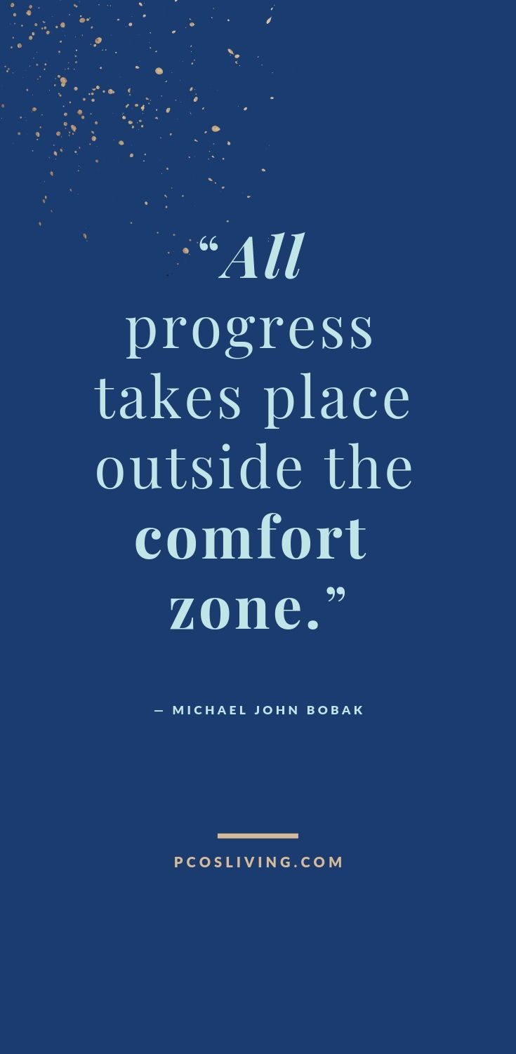 All Progress Takes Place Outside Your Comfort Zone Progress Quotes Comfort Zone Quote Believe In Yourself Quotes Inspirational Quotes Be Yourself Quotes